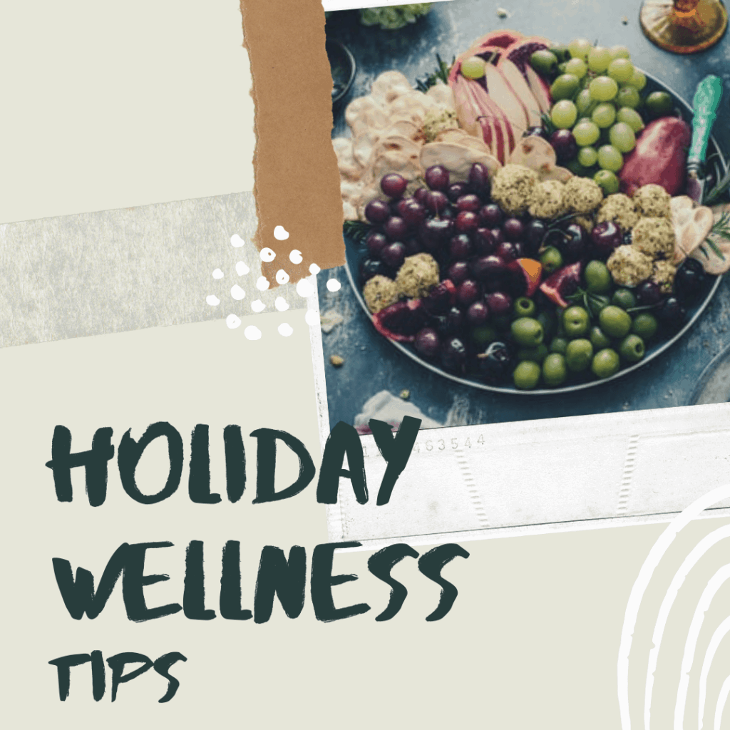 holiday wellness tips ensure you stay on track with your health goal