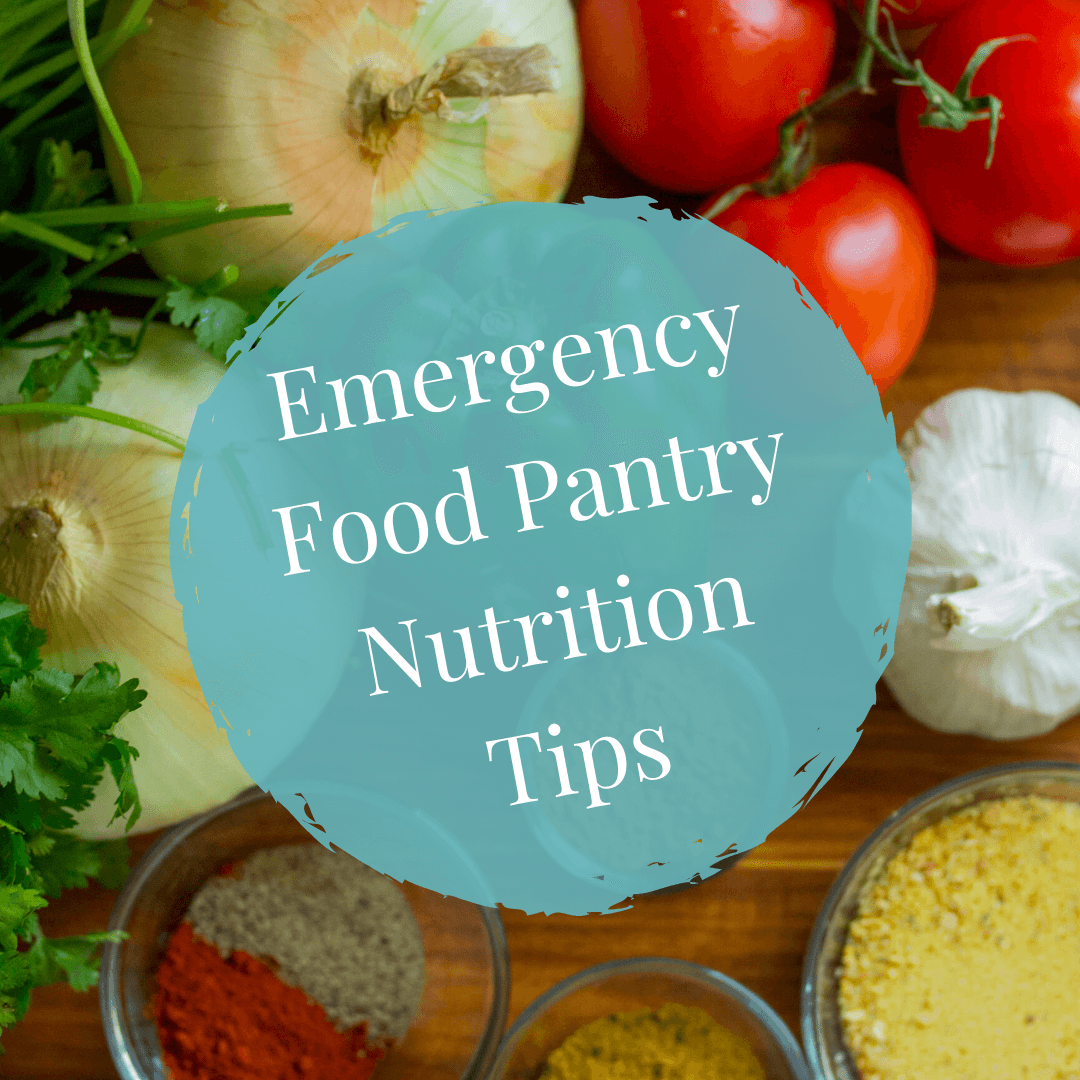 emergency food pantry nutrition tips
