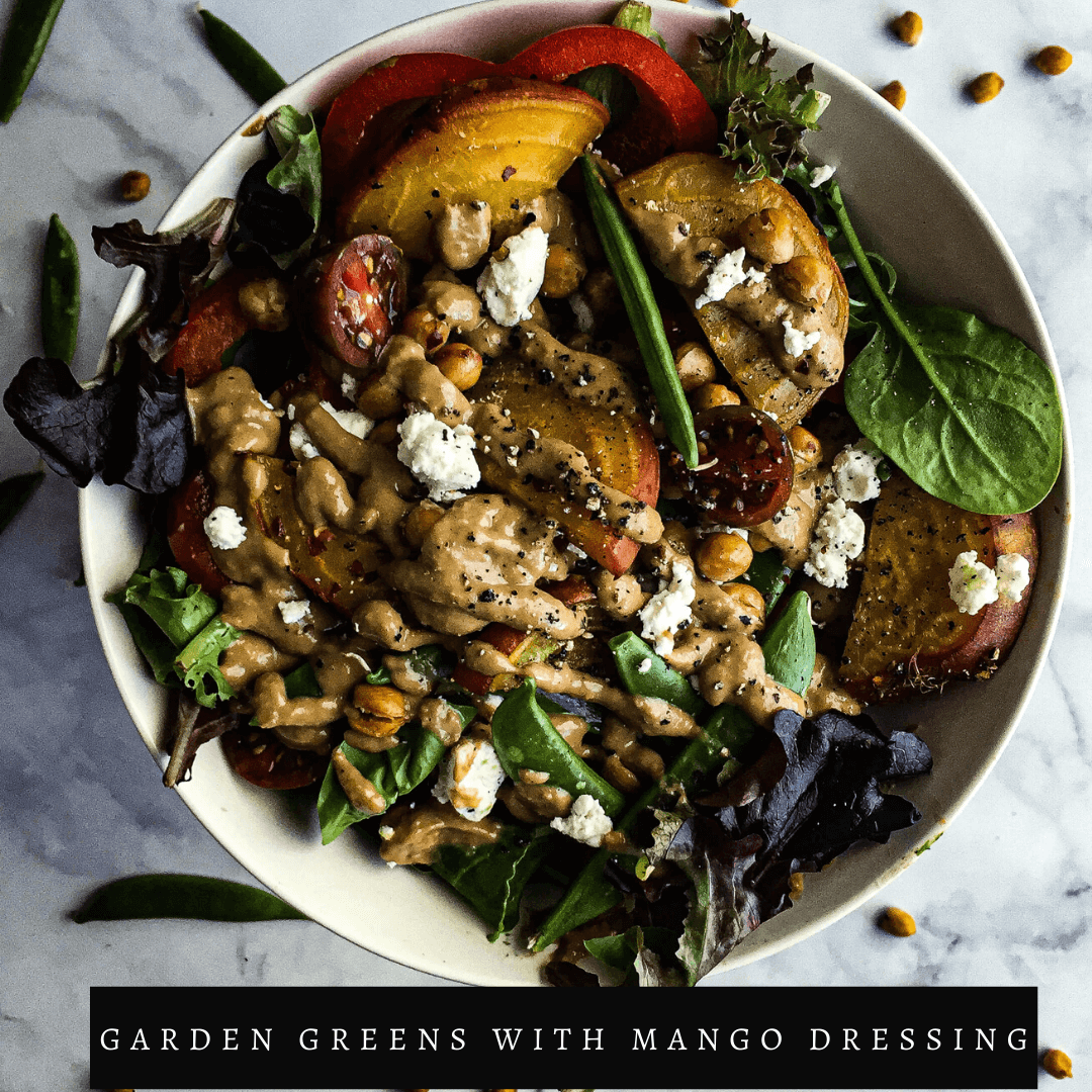 Garden Greens with Tahini Mango Dressing